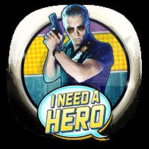 I Need a Hero slots